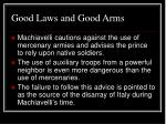 good laws and good arms
