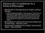 machiavelli s contribution as a political philosopher