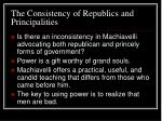 the consistency of republics and principalities