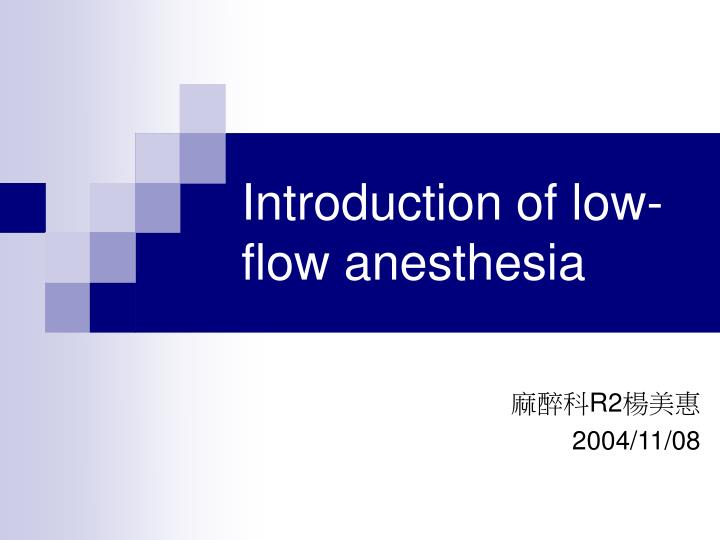 introduction of low flow anesthesia n.