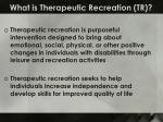 what is therapeutic recreation tr