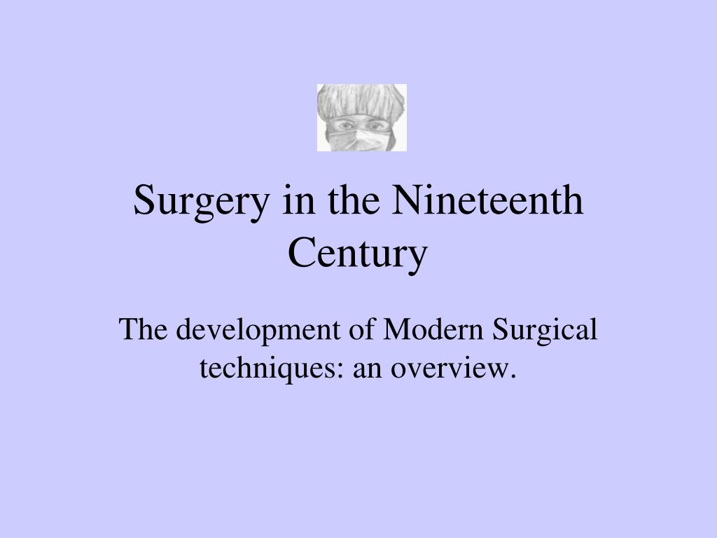 surgery in the nineteenth century l.