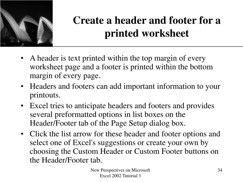 Create a header and footer for a printed worksheet