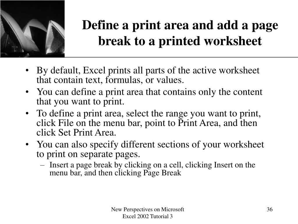 Define a print area and add a page break to a printed worksheet
