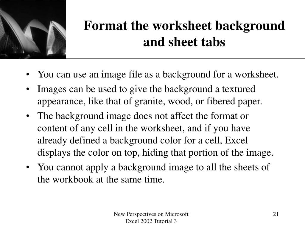 Format the worksheet background and sheet tabs