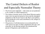the central defects of realist and especially neorealist theory