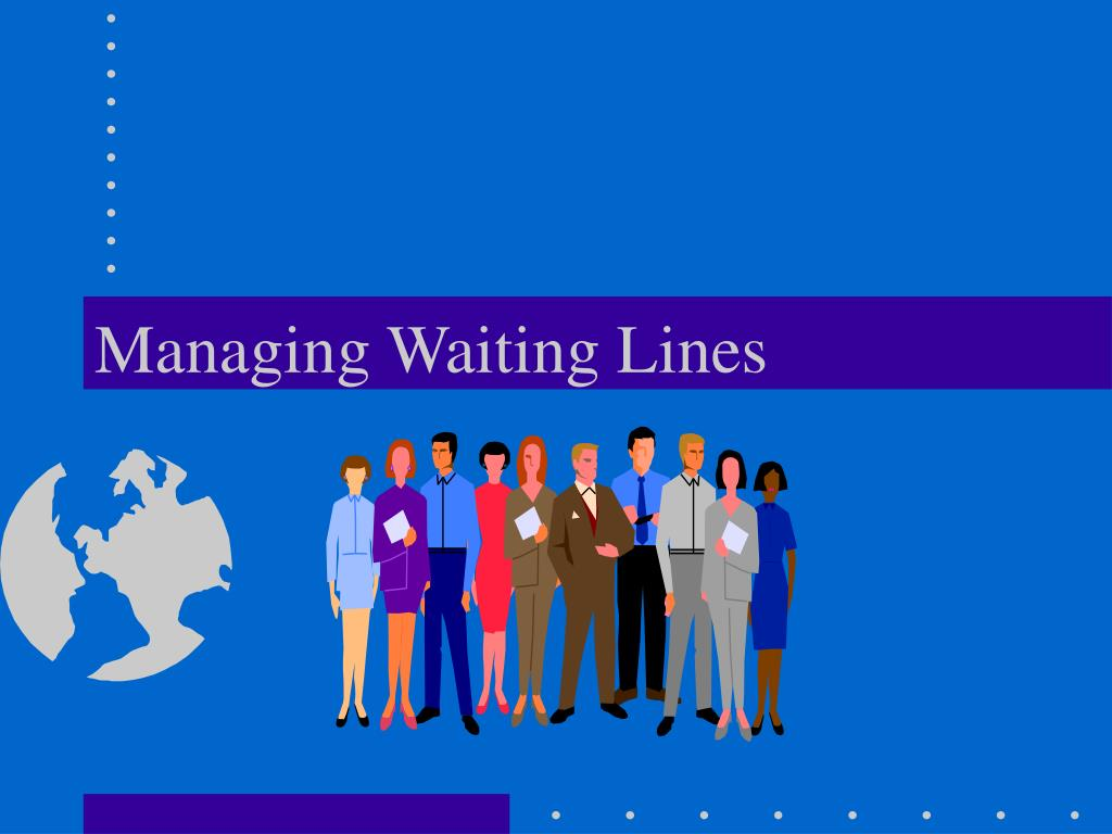 managing waiting lines l.