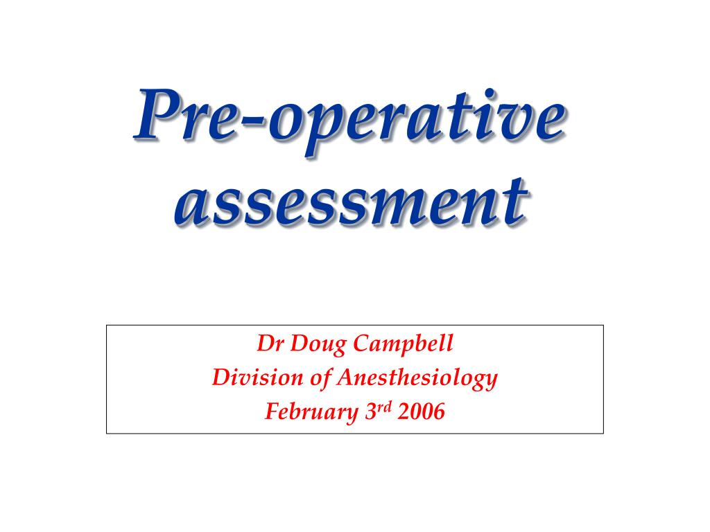 dr doug campbell division of anesthesiology february 3 rd 2006 l.