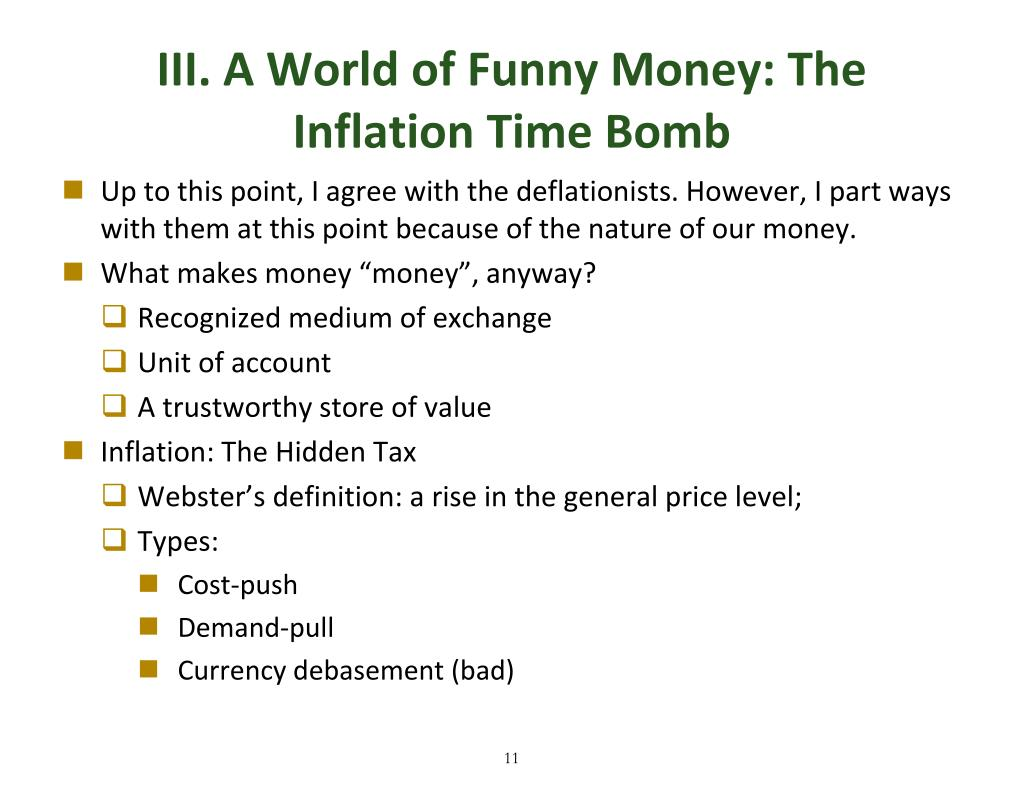 III. A World of Funny Money: The Inflation Time Bomb