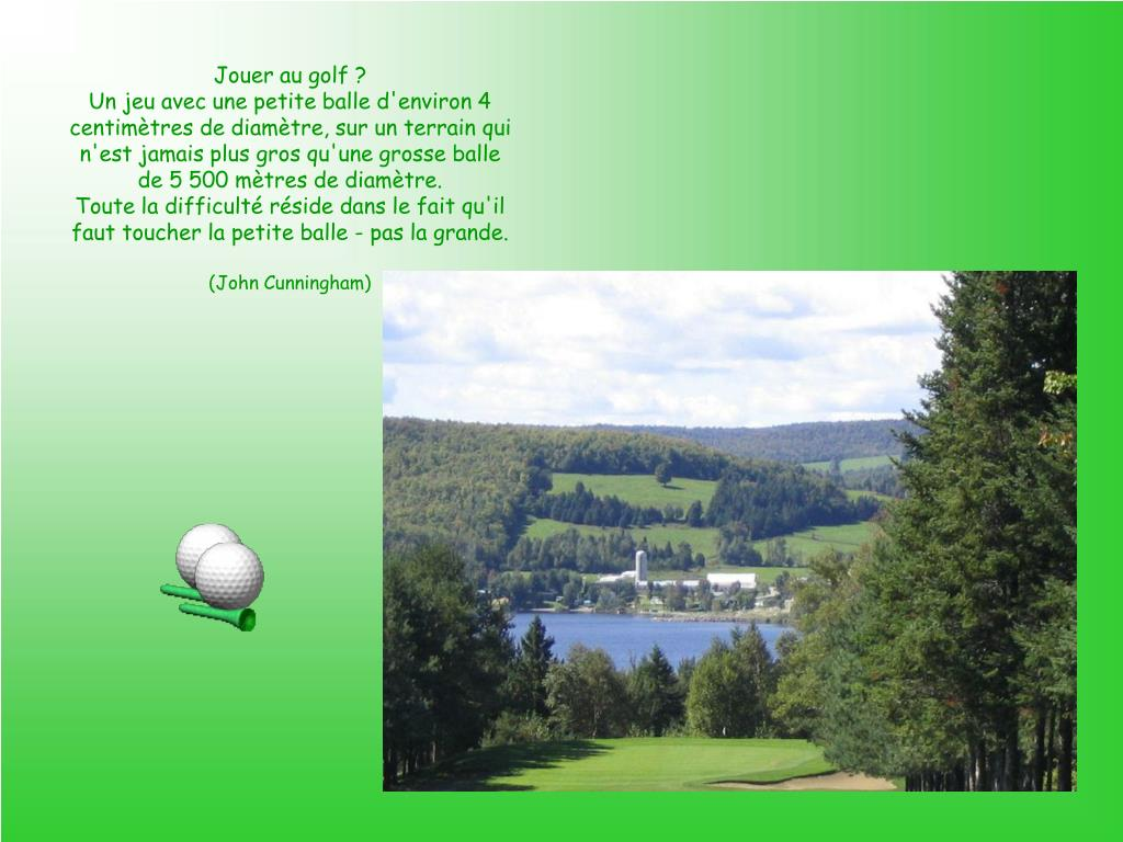 Jouer au golf ?