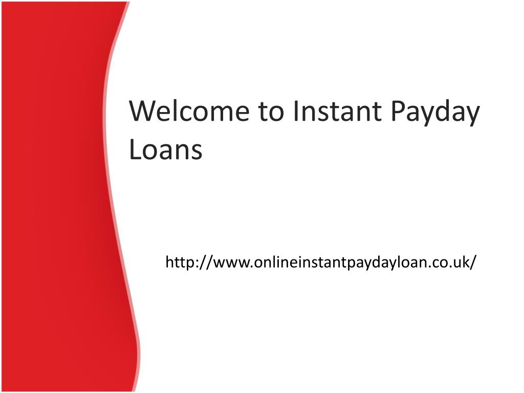 Welcome to Instant Payday Loans