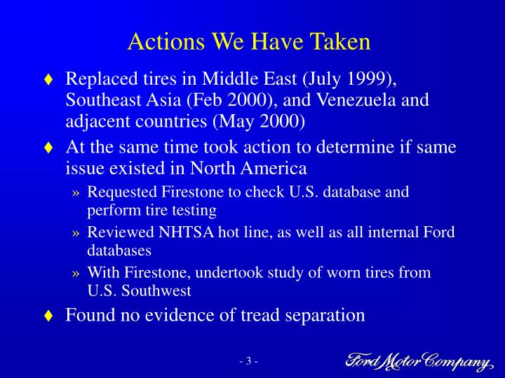 Actions we have taken