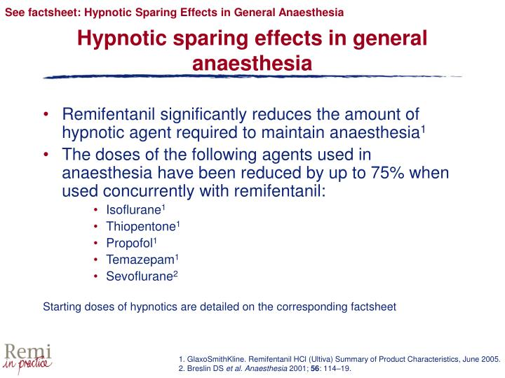 See factsheet: Hypnotic Sparing Effects in General Anaesthesia