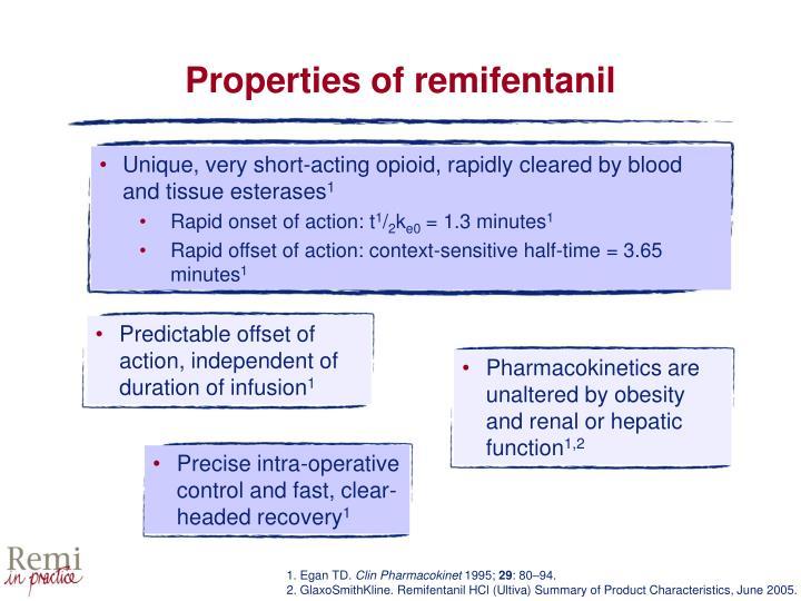 Properties of remifentanil