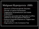 malignant hyperpyrexia mh