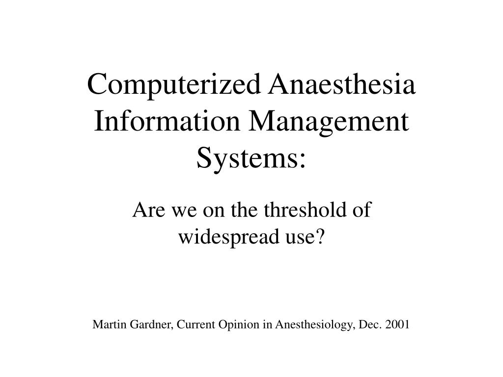 computerized anaesthesia information management systems l.