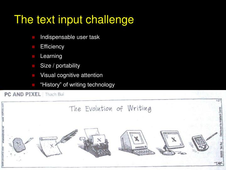 The text input challenge