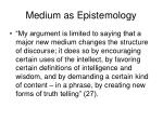 medium as epistemology