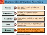 characteristics of outdoor advertising