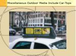 miscellaneous outdoor media include car tops