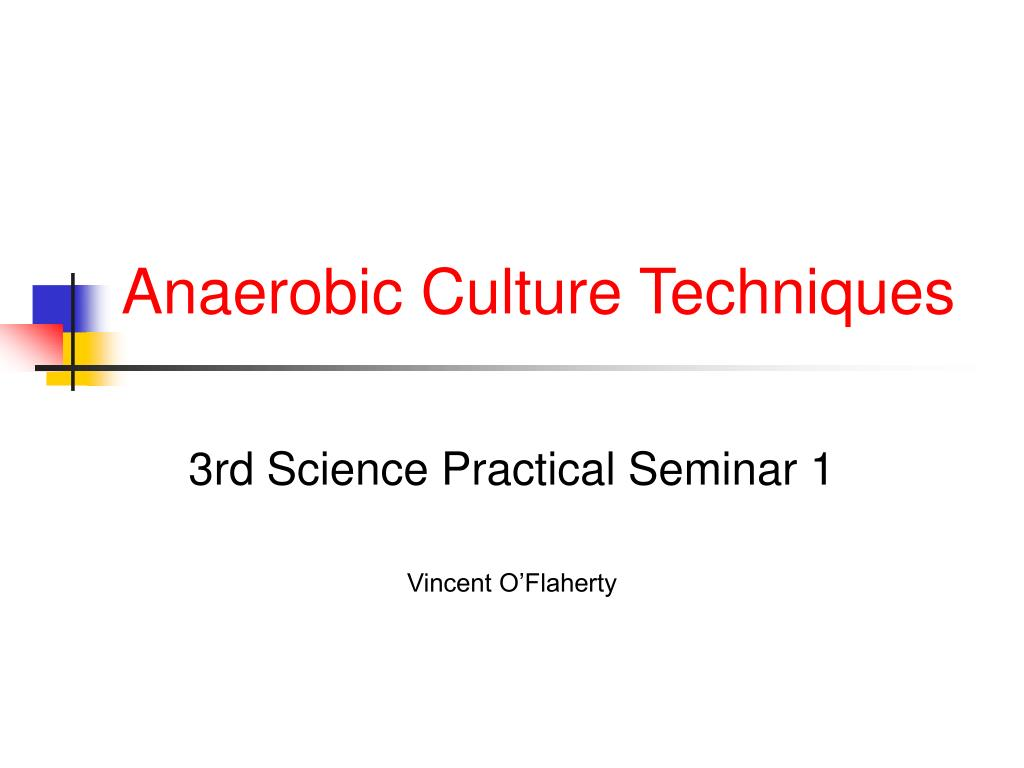 anaerobic culture techniques l.