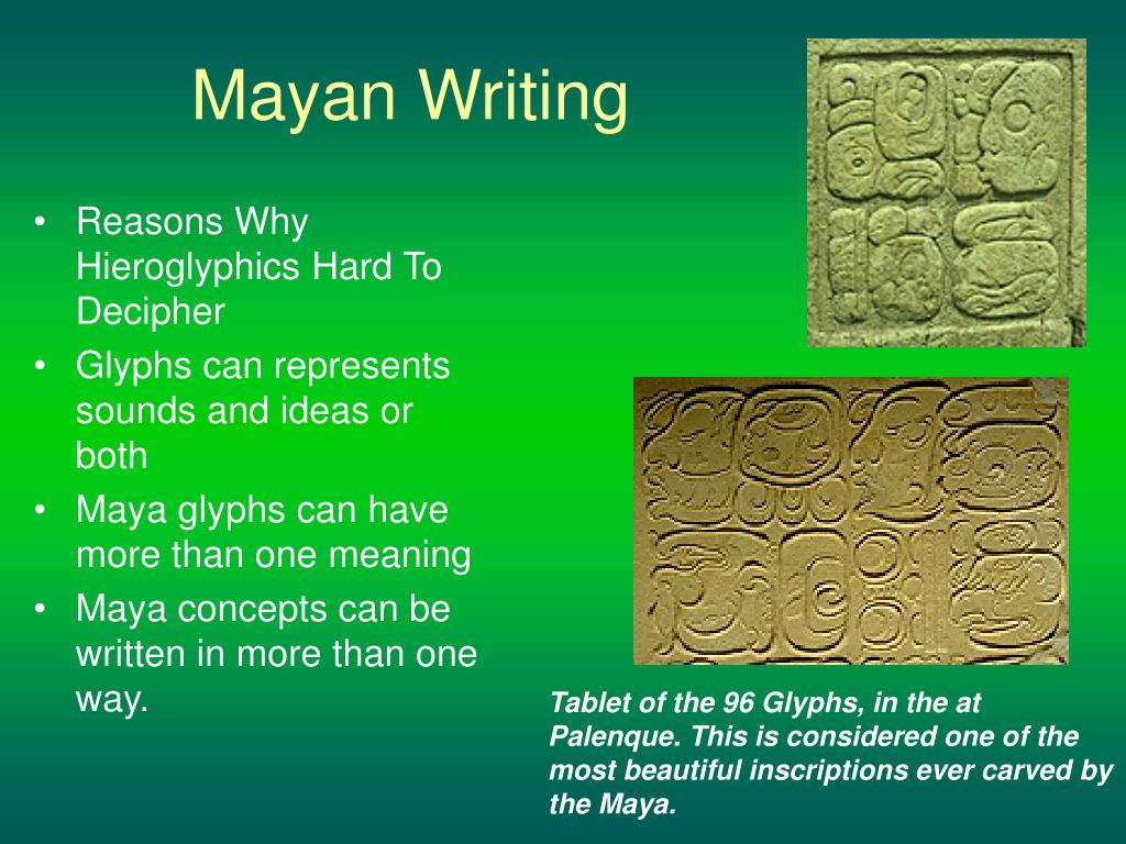 mayan writing Ii the writing system  conventions of transcribing and transliterating maya  texts   maya writing system, and are only expected to be skimmed through by .