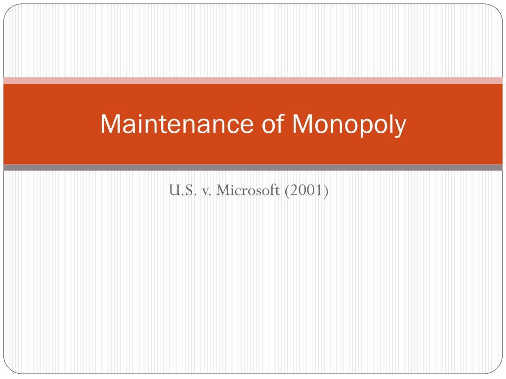 maintenance of monopoly l.