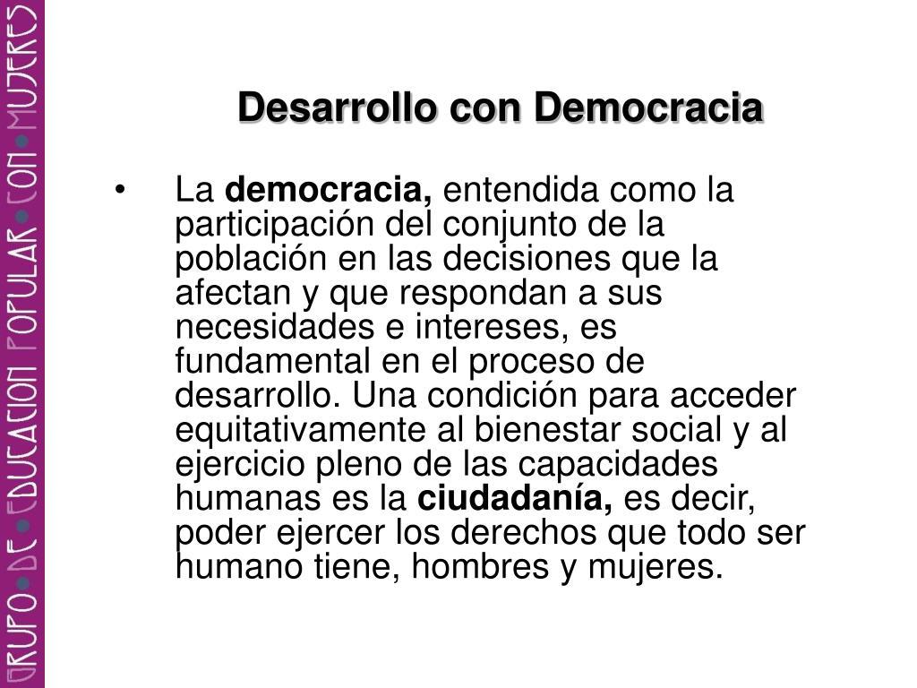 Desarrollo con Democracia