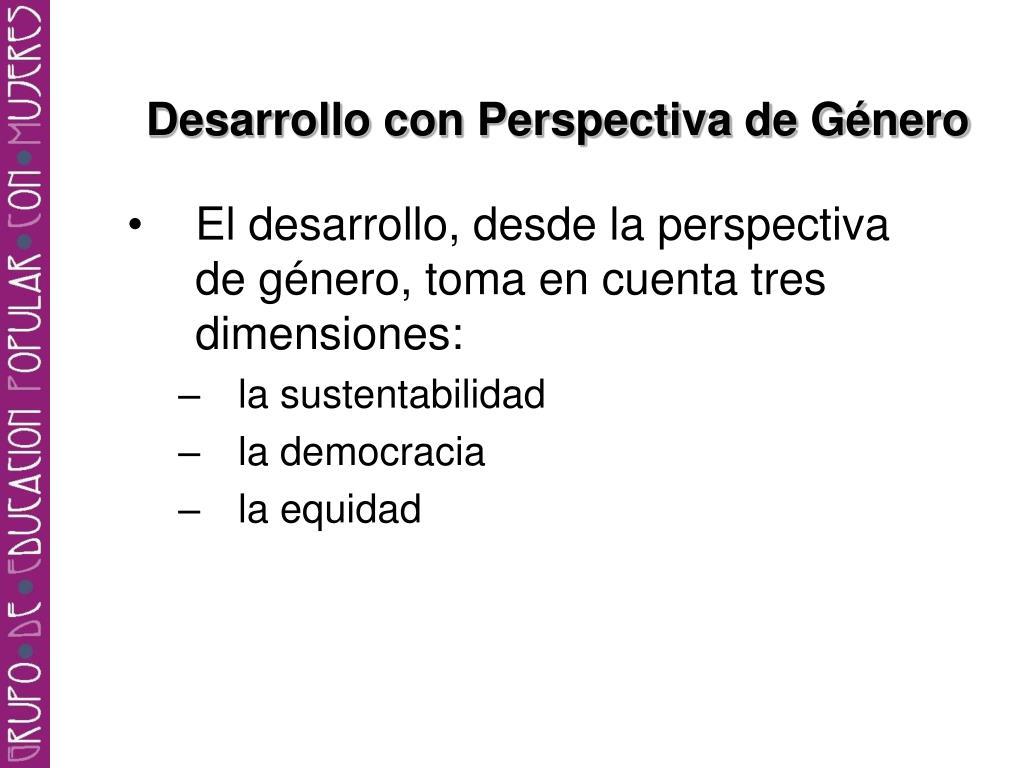 Desarrollo con Perspectiva de Género