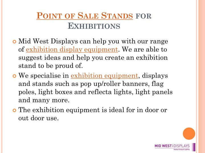 Point of sale stands for exhibitions