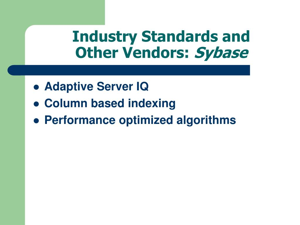 Industry Standards and