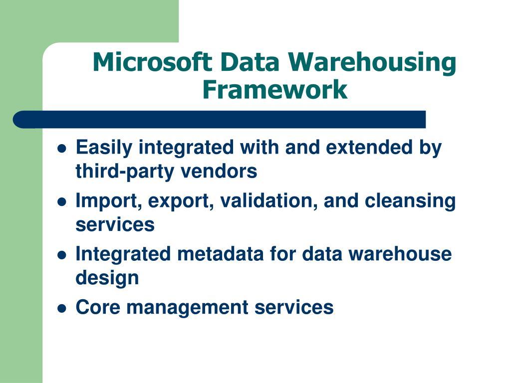Microsoft Data Warehousing Framework