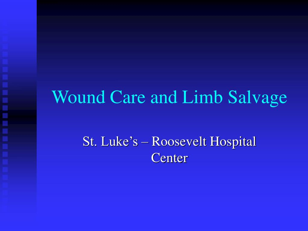 wound care and limb salvage l.