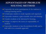 advantages of problem solving method