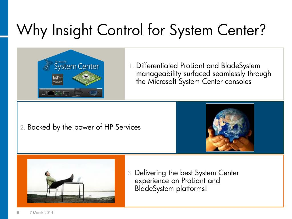 Differentiated ProLiant and BladeSystem manageability surfaced seamlessly through the Microsoft System Center consoles