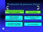 evaluaci n de procesos l xicos