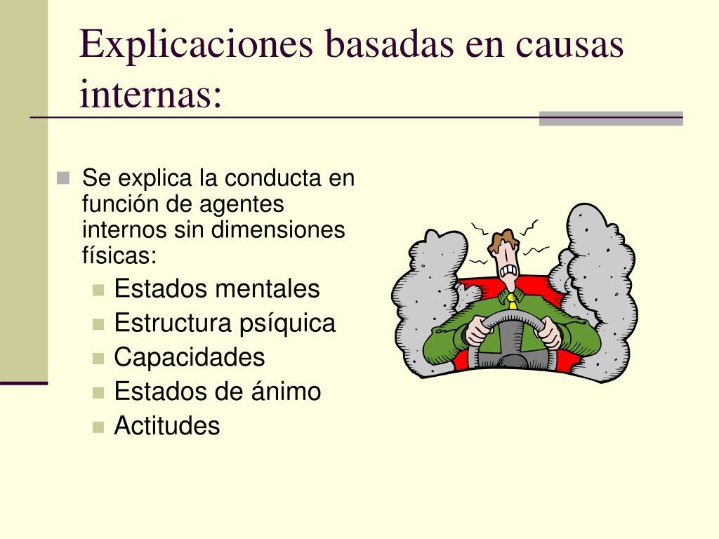 Explicaciones basadas en causas internas:
