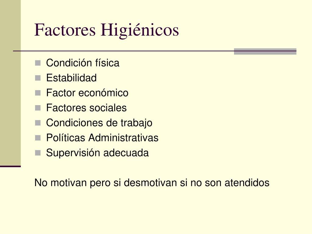 Factores Higiénicos