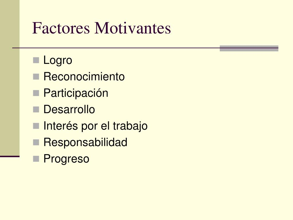Factores Motivantes
