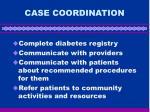 case coordination