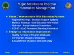 major activities to improve information management