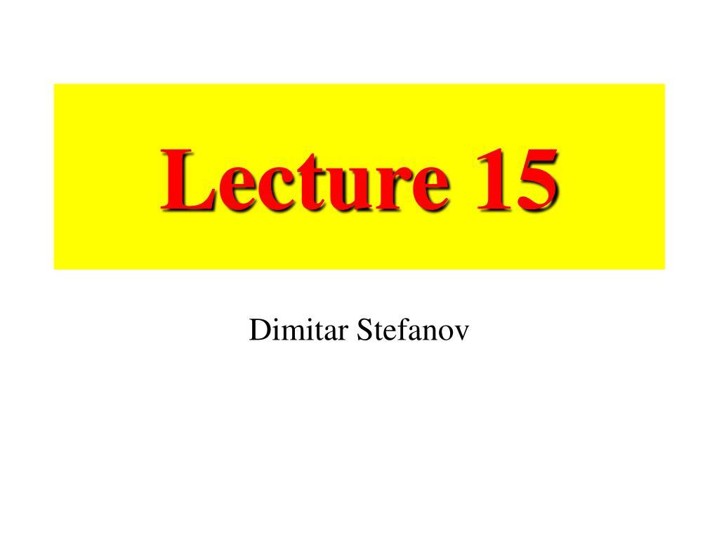 lecture 15 l.