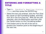 entering and formatting a title