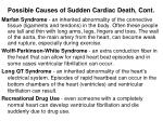possible causes of sudden cardiac death cont