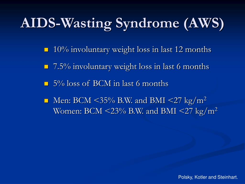 AIDS-Wasting Syndrome (AWS)