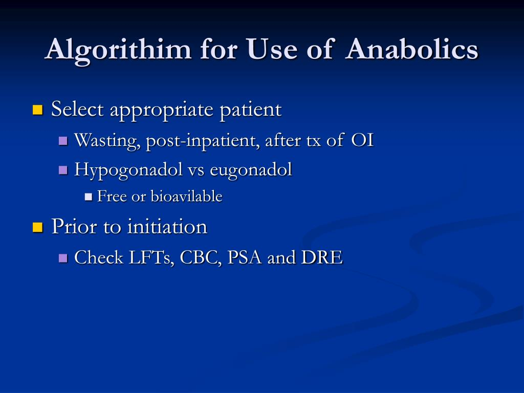 Algorithim for Use of Anabolics
