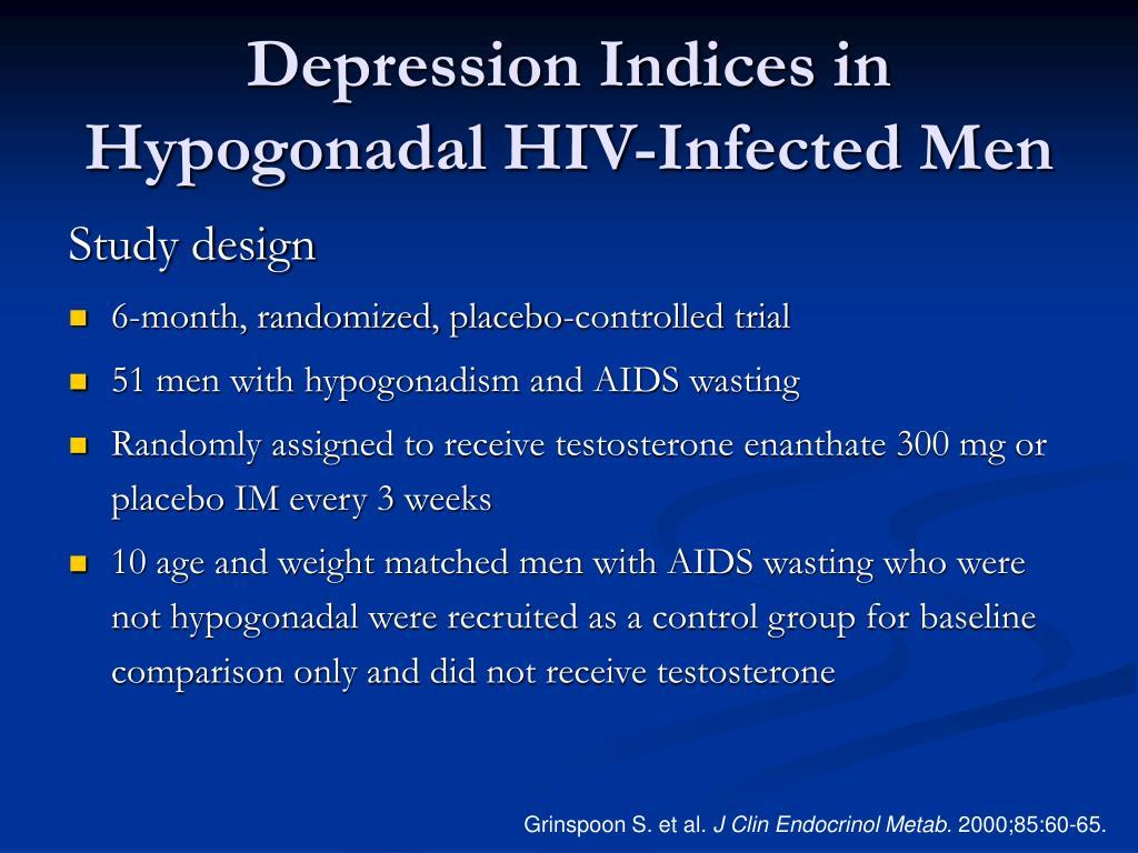 Depression Indices in Hypogonadal HIV-Infected Men
