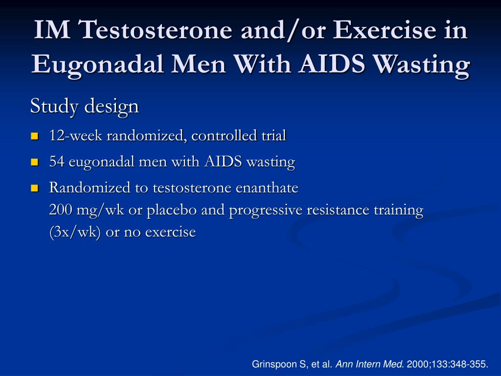 IM Testosterone and/or Exercise in