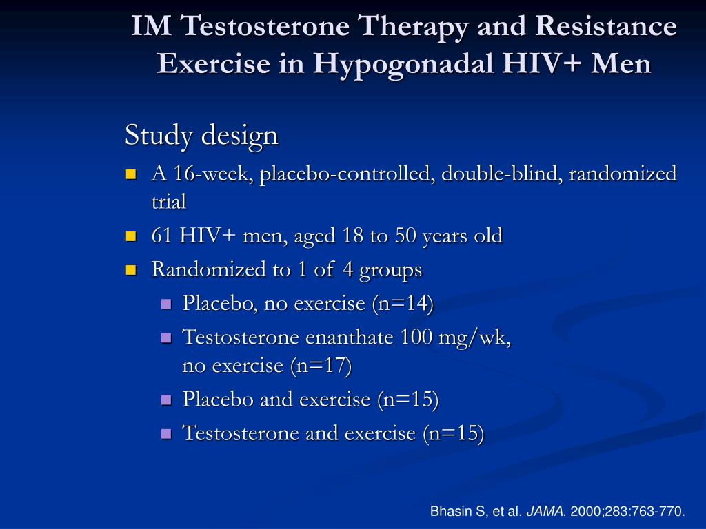IM Testosterone Therapy and Resistance Exercise in Hypogonadal HIV+ Men