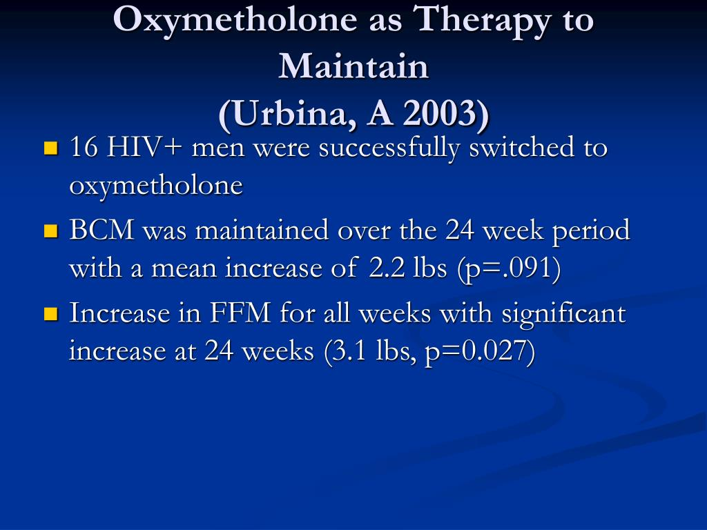 Oxymetholone as Therapy to Maintain